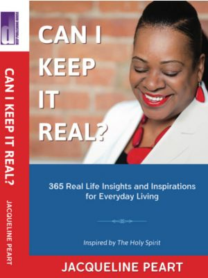 Can I Keep It Real? 365 Real Life Insights and Inspirations for Everyday Living
