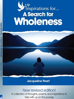 Inspirations for… A Search for Wholeness