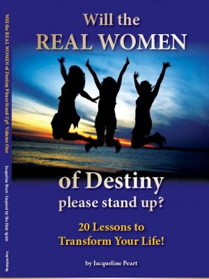 Will the Real Women of Destiny, Please Stand Up? 20 Lessons To Transform Your Life From Rahab